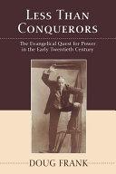 Less Than Conquerors