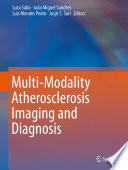 Multi Modality Atherosclerosis Imaging And Diagnosis Book PDF