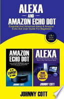 Alexa and Amazon Echo Dot
