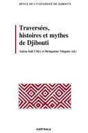 Pdf Traversées, histoires et mythes de Djibouti. Revue de l'Université de Djibouti Telecharger
