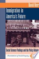 Immigration In America's Future
