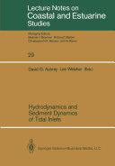 Hydrodynamics and Sediment Dynamics of Tidal Inlets Pdf/ePub eBook
