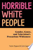 Horrible White People Book PDF