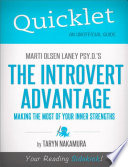 Quicklet on Marti Olsen Laney's The Introvert Advantage: How to Thrive in an Extrovert World
