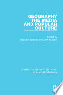 Geography  The Media and Popular Culture Book
