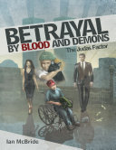Betrayal By Blood and Demons: The Judas Factor ebook