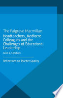 Headteachers  Mediocre Colleagues and the Challenges of Educational Leadership