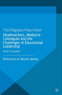 Headteachers, Mediocre Colleagues and the Challenges of Educational Leadership Pdf/ePub eBook