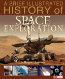 Brief Illustrated History of Space Exploration