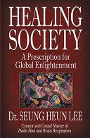 Healing Society