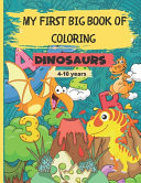 My First Big Book of Coloring   Dinosaurs Book