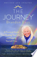 """""""The Journey: A Road Map to the Soul"""" by Brandon Bays"""