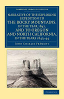 Pdf Narrative of the Exploring Expedition to the Rocky Mountains, in the Year 1842, and to Oregon and North California, in the Years 1843–44