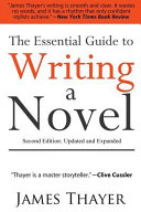 The Essential Guide to Writing a Novel
