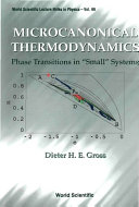 Microcanonical Thermodynamics  Phase Transitions In  Small  Systems