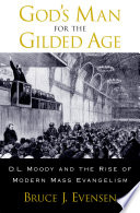 God S Man For The Gilded Age Book PDF