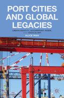 Port Cities and Global Legacies [Pdf/ePub] eBook