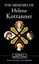The Memoirs of Helene Kottanner  1439 1440
