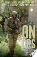 On Ops  Lessons and Challenges for the Australian Army since East Timor