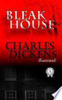 """""""Bleak House. Illustrated edition"""" by Charles Dickens"""