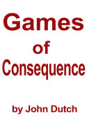 Games of Consequence