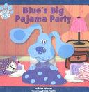 Blue s Big Pajama Party Book