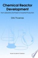 Chemical Reactor Development Book