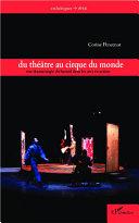 Du théâtre au cirque du monde Book