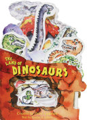 The Land of Dinosaurs