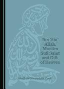 Ibn 'Ata' Allah, Muslim Sufi Saint and Gift of Heaven [Pdf/ePub] eBook
