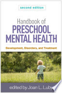 Handbook of Preschool Mental Health, Second Edition, Development, Disorders, and Treatment by Joan L. Luby PDF