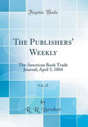 The Publishers  Weekly  Vol  25 Book