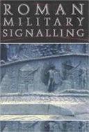 Roman Military Signalling