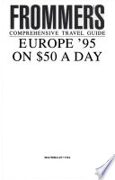 Frommer's Guide to Europe on Fifty Dollars a Day, 1995
