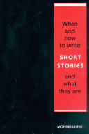 When and How to Write Short Stories and What They Are