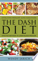Effective Weight Loss Solution  The DASH Diet Book