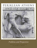 Periklean Athens and Its Legacy