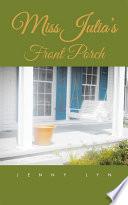 Miss Julia   s Front Porch Book