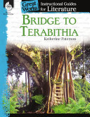An Instructional Guide for Literature: Bridge to Terabithia