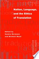 Nation  Language  and the Ethics of Translation