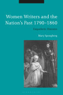 Women Writers and the Nation s Past 1790 1860