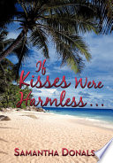 If Kisses Were Harmless