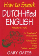 How to Speak Dutch ified English  Vol  1  Book