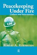 Peacekeeping Under Fire