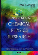New Trends in Chemical Physics Research Book