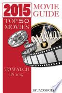 2015 Movie Guide