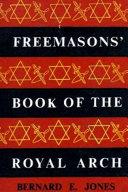 Freemason s Book of the Royal Arch