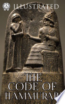 The Code of Hammurabi  Illustrated  Book