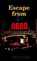 Escape From Reno