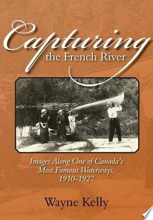 Download Capturing the French River Free Books - Read Books